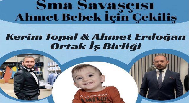 Kerim Topal ve Ahmet Erdoğan bugün saat 21'de sma savaşçısı Ahmet bebeğe umut olacaklar