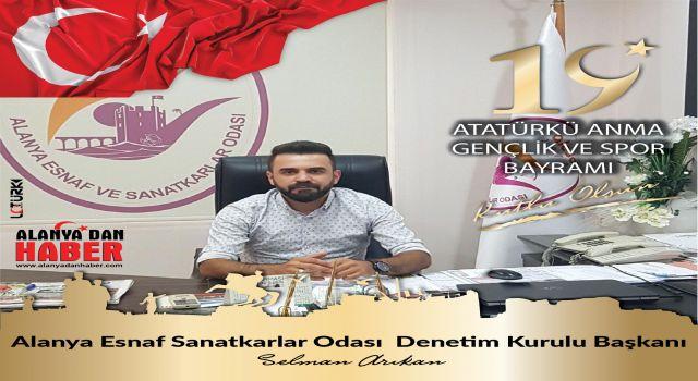 Selman Arıkan 19 Mayıs Atatürk'ü anma gençlik ve spor bayramını kutladı