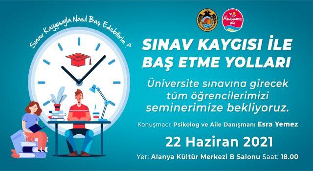 Alanya belediyesi sınava girecek öğrencilere seminer verecek