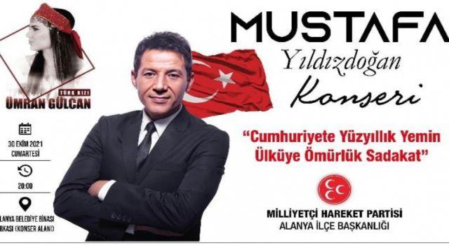 MHP Alanya'dan Cumhuriyet Şöleni'ne özel Mustafa Yıldızdoğan konseri