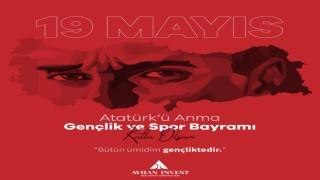 Ayhan Öztürk 19 Mayıs Atatürk'ü anma gençlik ve spor bayramını kutladı